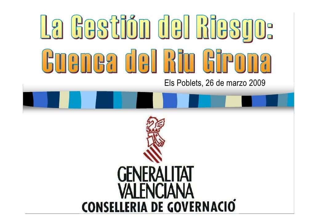 Gestión del riesgo en la cuenca del Río Girona. Maria José Crespo Irago