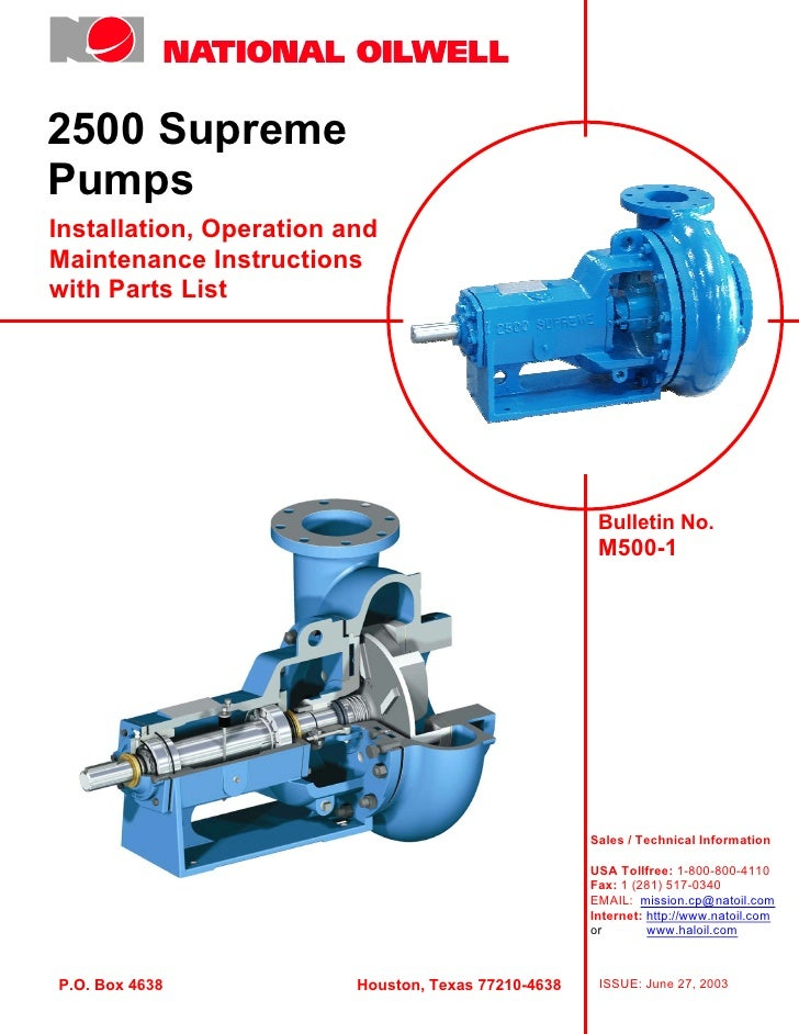 2500 Supreme Pumps Installation, Operation and Maintenance Instructions with Parts List                                   ...