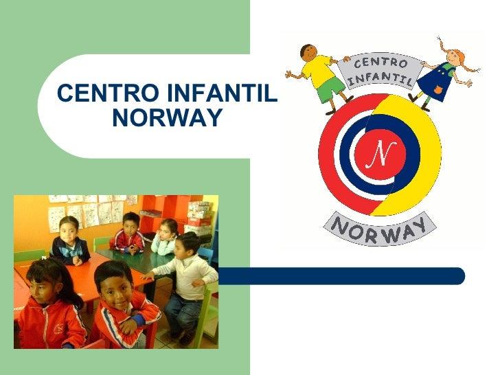 "Centro Infantil ""Norway"""