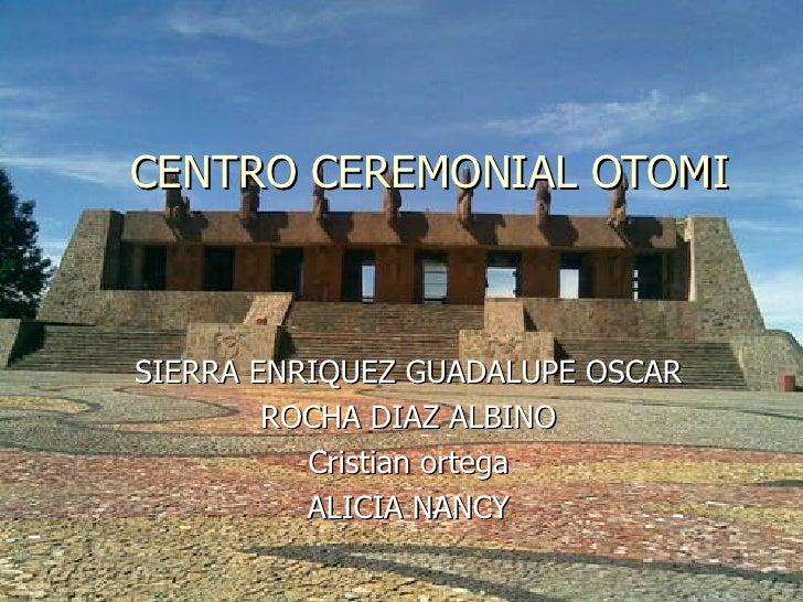 Centro Otomi Y El Cbt