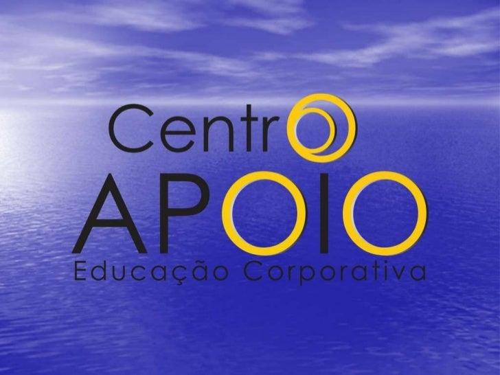 Centro apoio - Educação Corporativa