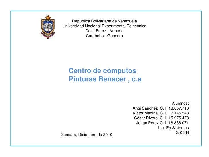 Republica Bolivariana de Venezuela<br />Universidad Nacional Experimental Politécnica<br />De la Fuerza Armada<br />Carabo...