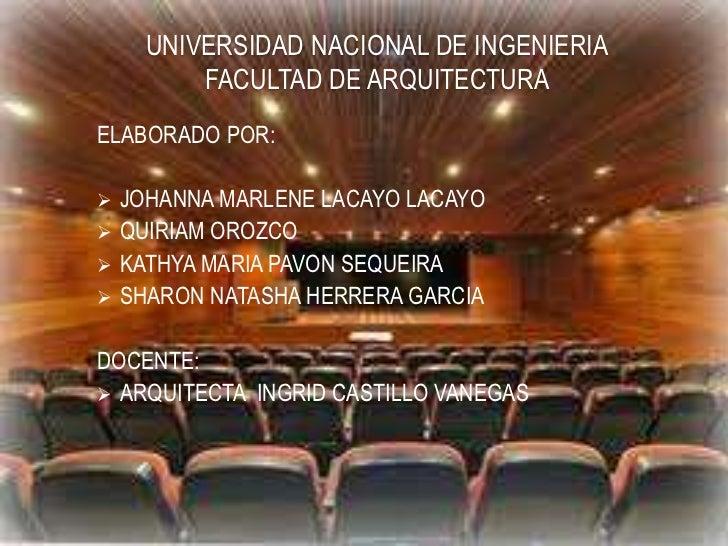 UNIVERSIDAD NACIONAL DE INGENIERIAFACULTAD DE ARQUITECTURA<br />ELABORADO POR:<br /><ul><li>JOHANNA MARLENE LACAYO LACAYO