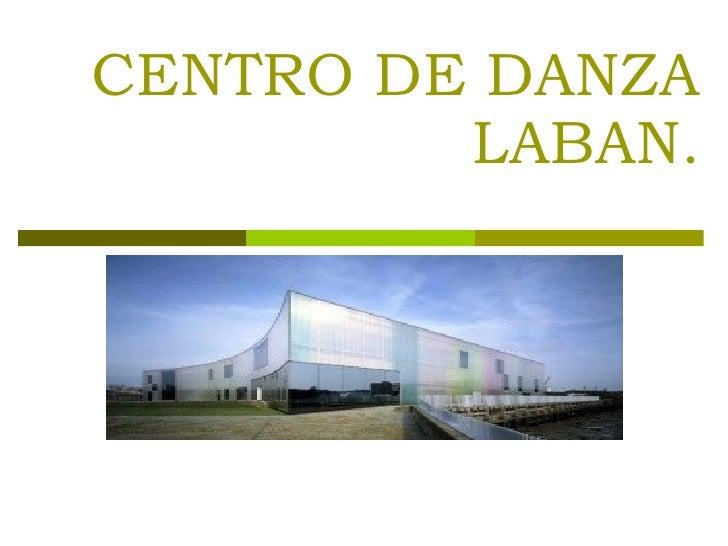 CENTRO DE DANZA LABAN.