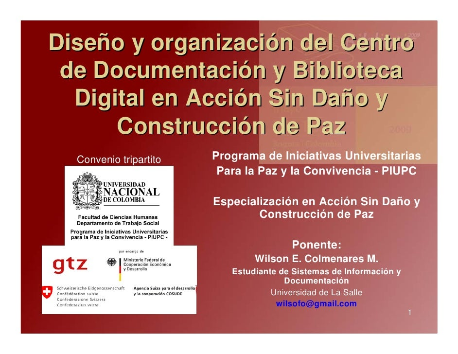 Diseño y organización del Centro  de Documentación y Biblioteca   Digital en Acción Sin Daño y       Construcción de Paz  ...