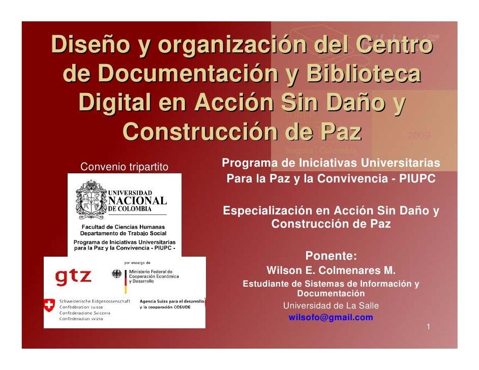Diseño y organización del centro de documentación y Biblioteca Digital en Acción sin daño y construcción de paz