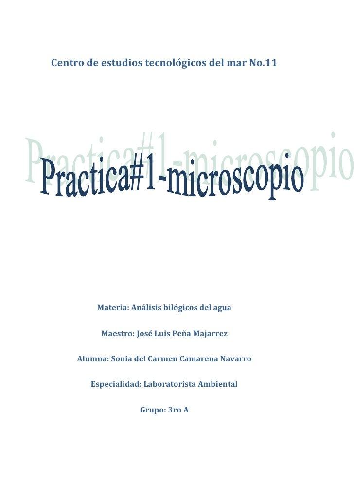 Centro de estudios tecnológicos del mar No.11<br />Materia: Análisis bilógicos del agua<br />Maestro: José Luis Peña Majar...