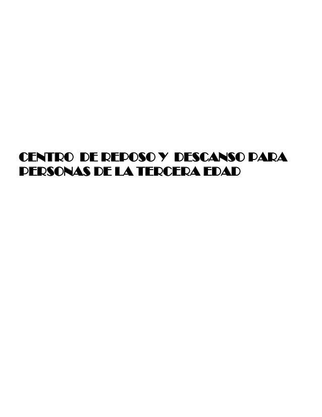 CENTRO DE REPOSO Y DESCANSO PARA PERSONAS DE LA TERCERA EDAD
