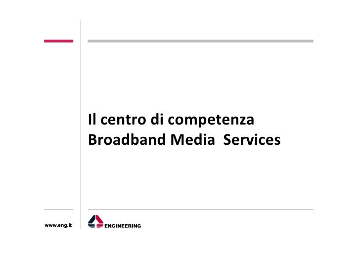 Centro di Competenza Media and Broadband