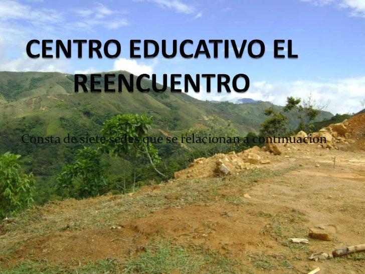 Centro educativo el reencuentro