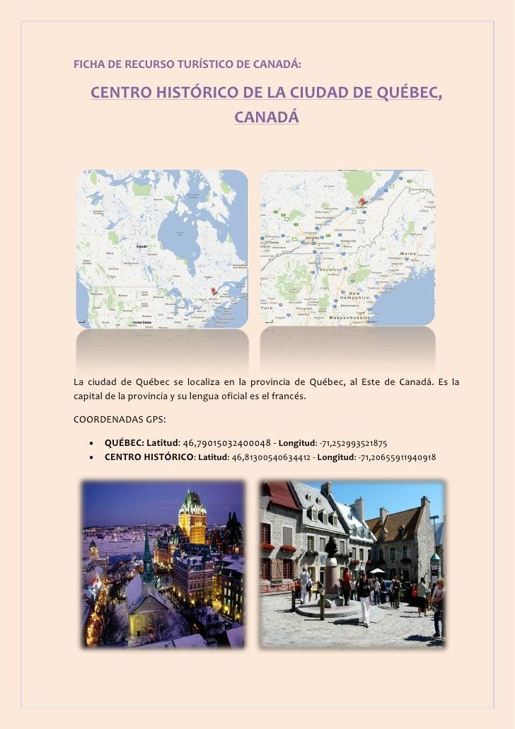 FICHA DE RECURSO TURÍSTICO DE CANADÁ:   CENTRO HISTÓRICO DE LA CIUDAD DE QUÉBEC,                   CANADÁLa ciudad de Québ...
