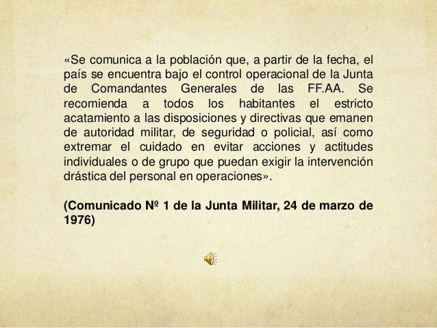 «Se comunica a la población que, a partir de la fecha, el país se encuentra bajo el control operacional de la Junta de Com...