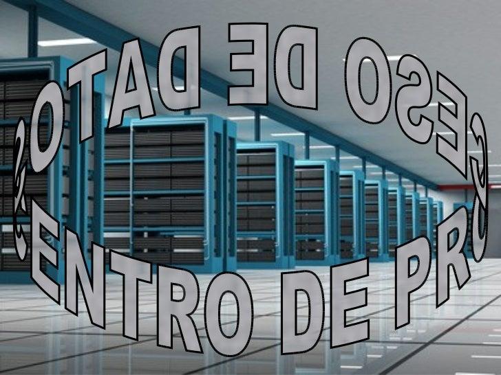 Un Centro de Procesamientode Datos (CPD) es el conjuntode recursos físicos, lógicos, yhumanos necesarios para laorganizaci...