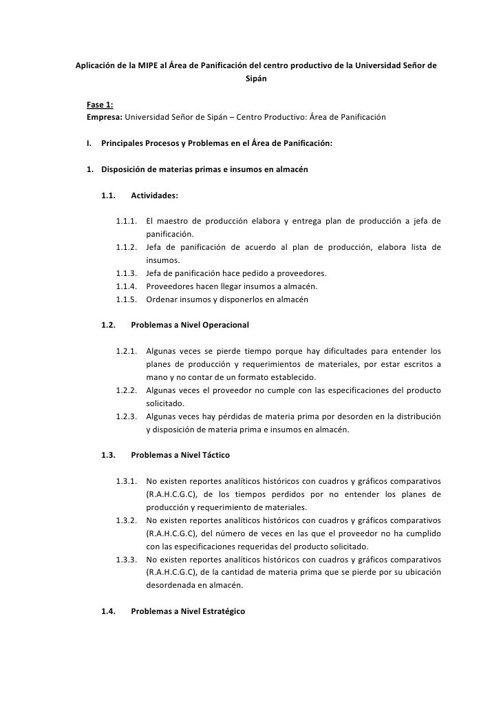 Aplicación de la MIPE al Área de Panificación del centro productivo de la Universidad Señor de Sipán<br />Fase 1:<br />Emp...