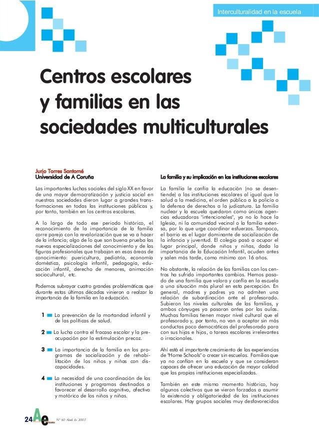 Centros escolares y familias en las sociedades multiculturales.  Jurjo Torres Santomé