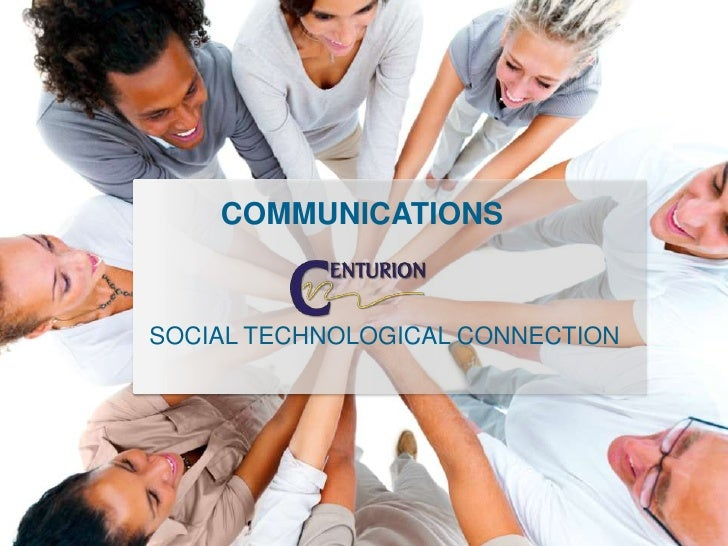 COMMUNICATIONSSOCIAL TECHNOLOGICAL CONNECTION