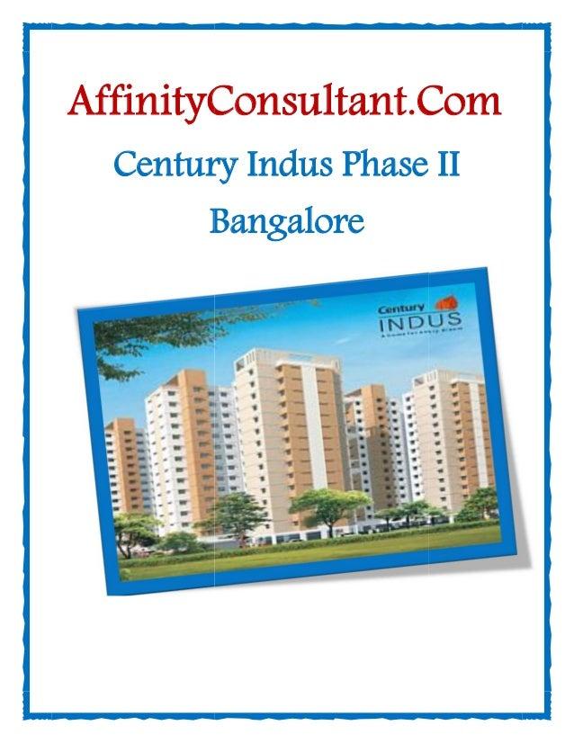 Info Century Indus Phase II Bangalore @ 09999620966