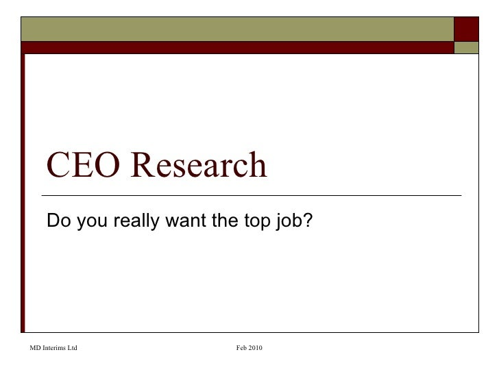 CEO Research Do you really want the top job?
