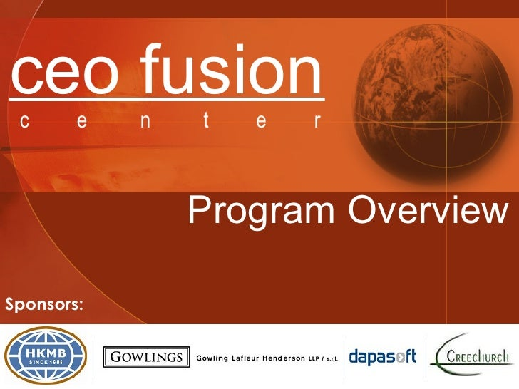 CEO Fusion Center Program Overview 2006-2007
