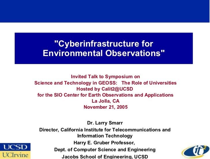 """""""Cyberinfrastructure for Environmental Observations"""" Invited Talk to Symposium on Science and Technology in GEOS..."""