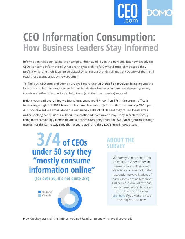 CEO Information Consumption:How Business Leaders Stay InformedInformation has been called the new gold, the new oil, even ...