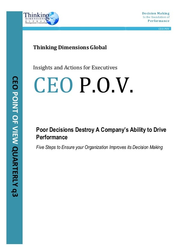 Decision  Making   Is  the  foundation  of   Performance         CEO  POV             ...