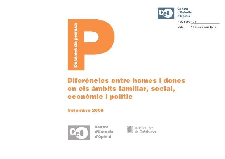 Diferències entre homes i dones en els àmbits familiar, social, econòmic i polític. Setembre 2009