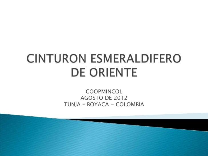 COOPMINCOL     AGOSTO DE 2012TUNJA – BOYACA - COLOMBIA