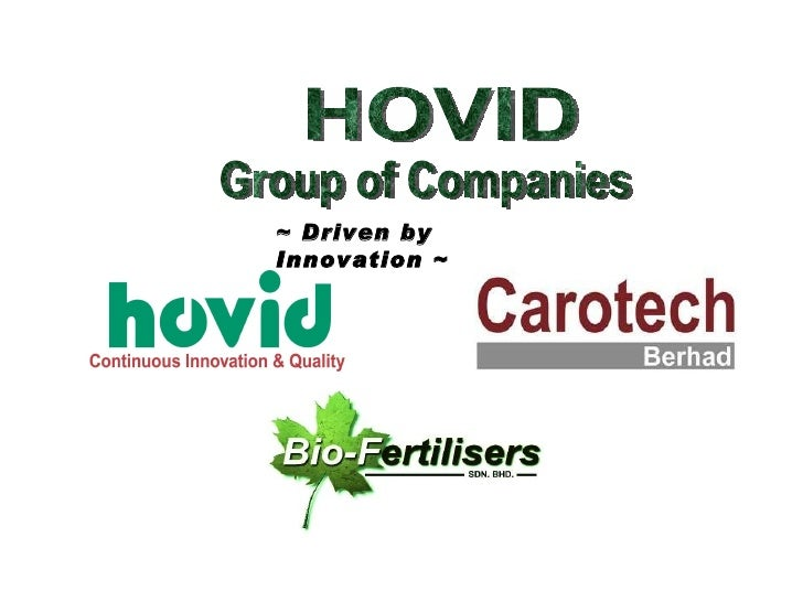 HOVID  Group of Companies ~ Driven by Innovation ~