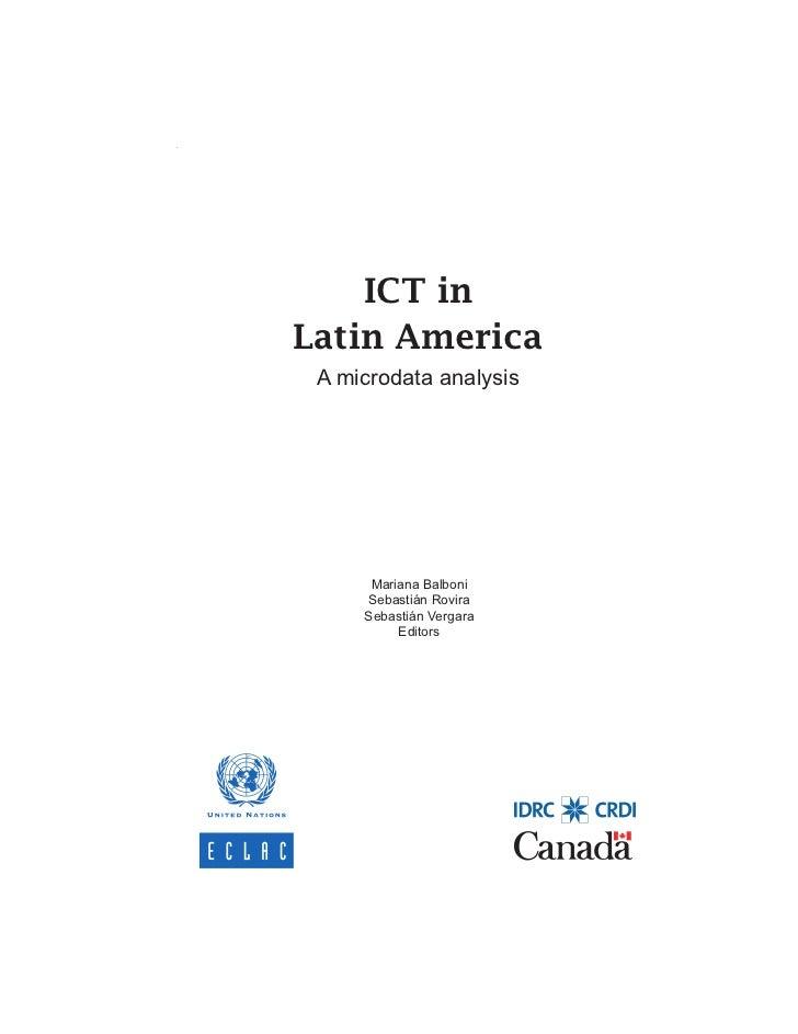 ICT in Latin America. A microdata analysis    ICT inLatin America A microdata analysis      Mariana Balboni     Sebastián ...