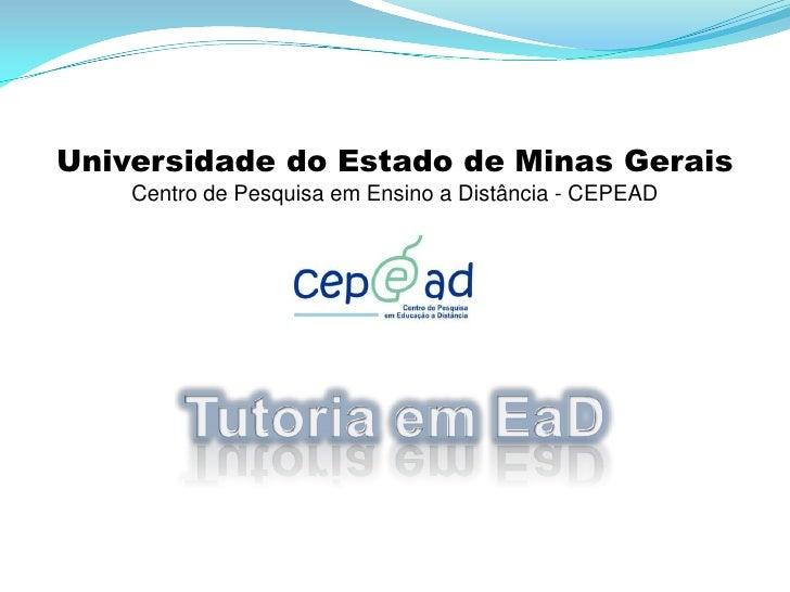 Universidade do Estado de Minas Gerais    Centro de Pesquisa em Ensino a Distância - CEPEAD