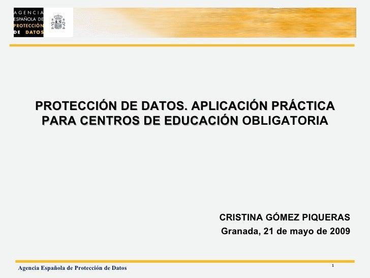 PROTECCIÓN DE DATOS. APLICACIÓN PRÁCTICA        PARA CENTROS DE EDUCACIÓN OBLIGATORIA                                     ...