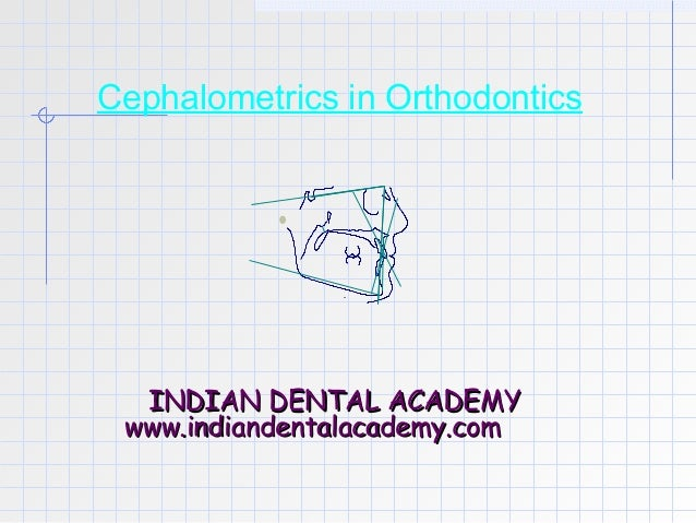 Cephalometrics in orthodontics  /certified fixed orthodontic courses by Indian dental academy