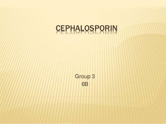 CEPHALOSPORIN Group 3 6B