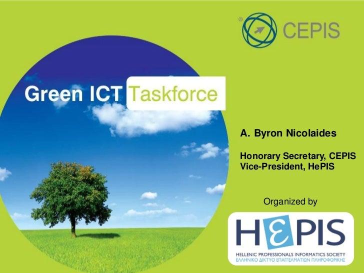 A. Byron NicolaidesHonorary Secretary, CEPISVice-President, HePIS     Organized by