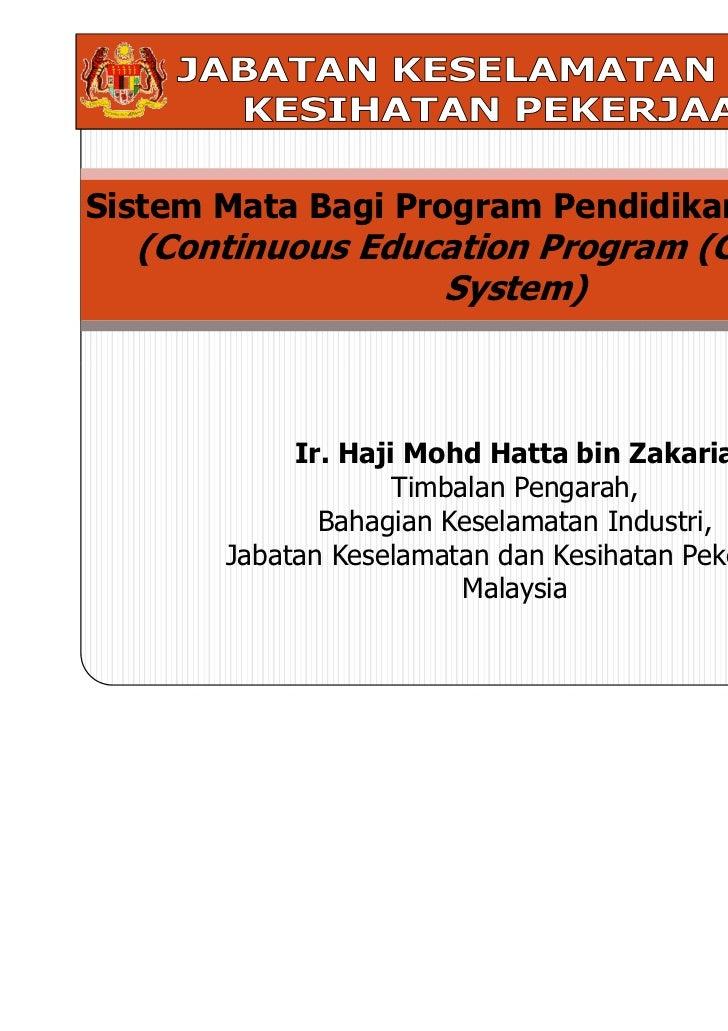 Sistem Mata Bagi Program Pendidikan Berterusan  (Continuous Education Program (CEP) Point                  System)        ...