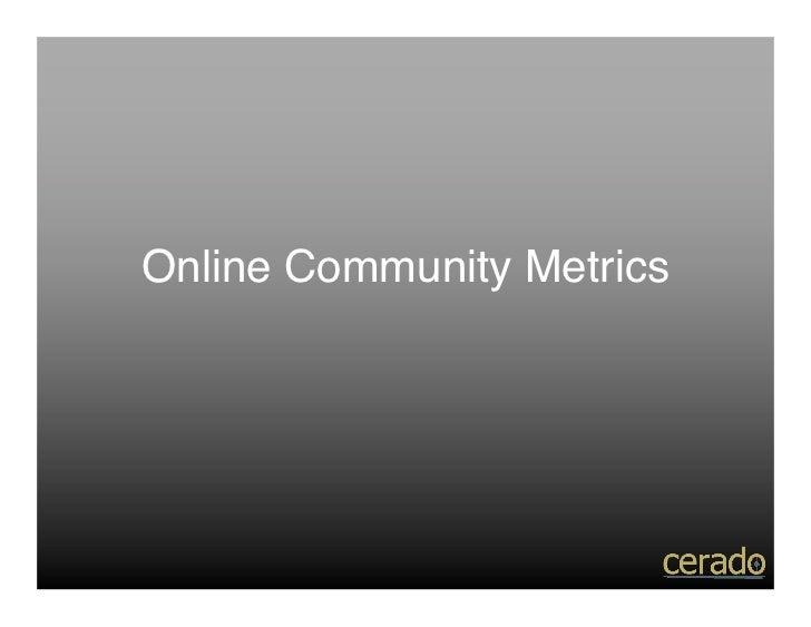 Online Community Metrics