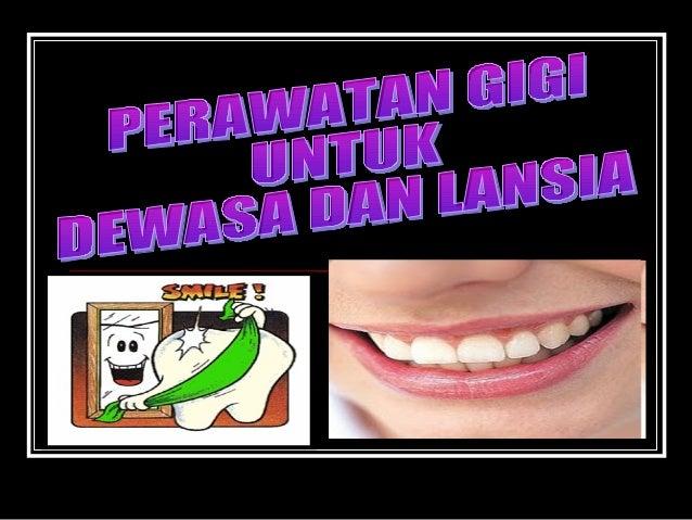 Ceramah gigi lansia
