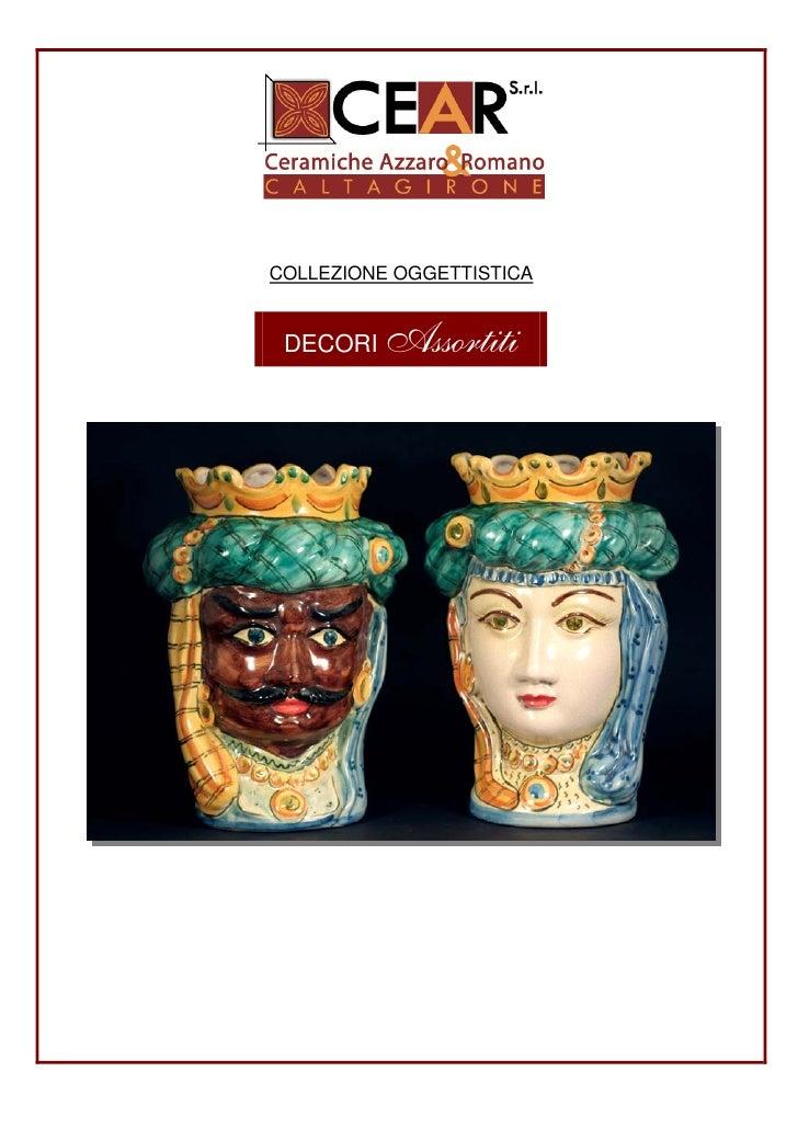 Ceramichecear Collezione Oggettistica