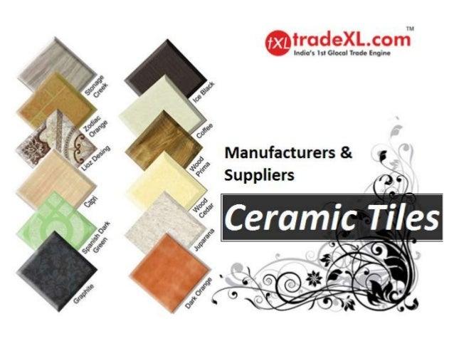 Ceramic Tiles Manufacturers Ceramic Tile Suppliers Exporters Tra