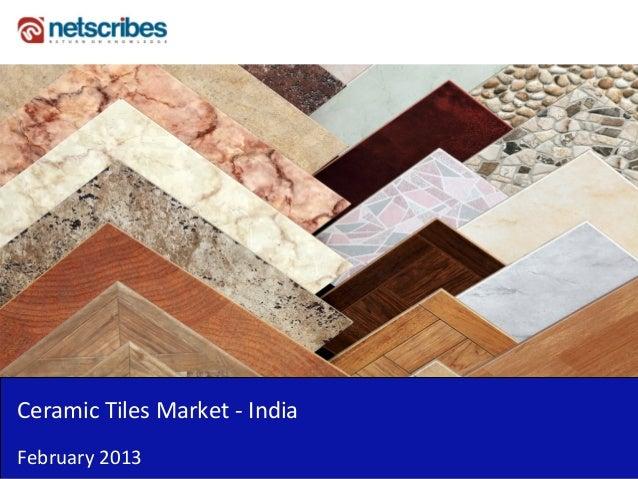 CeramicTilesMarket‐ IndiaFebruary2013