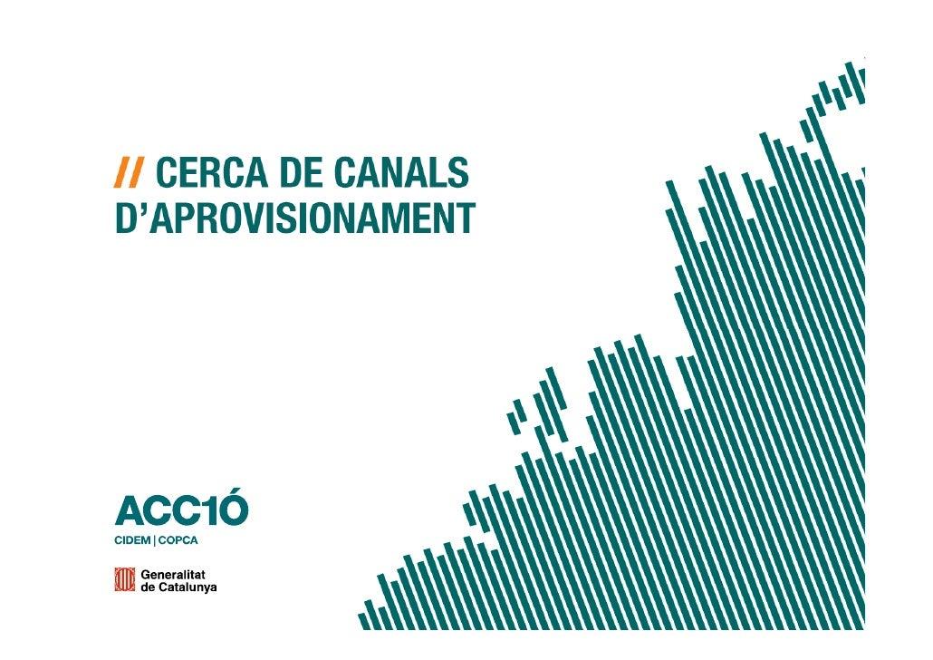 Cerca Canals Daprovisionament