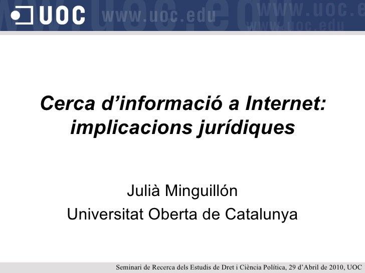 Cerca d'informació a Internet: implicacions jurídiques
