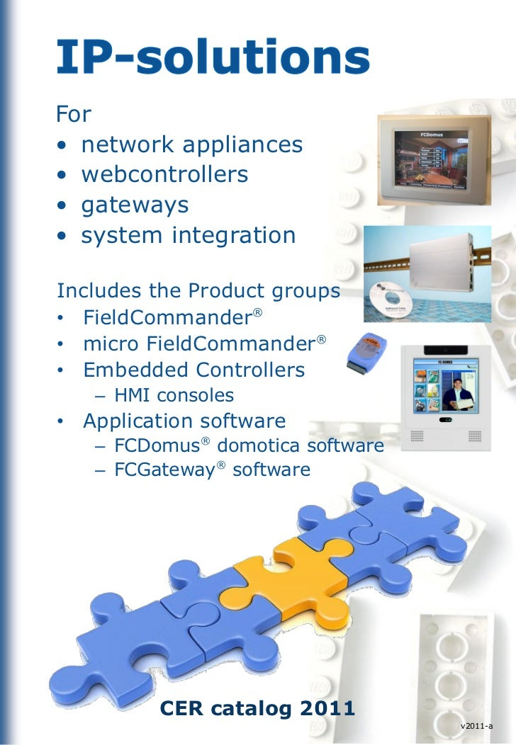 For• network appliances• webcontrollers• gateways• system integrationIncludes the Product groups• FieldCommander®• micro F...