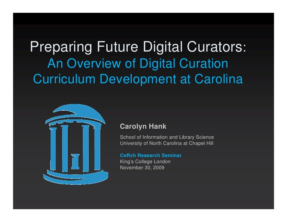 (Nov 2009) Preparing Future Digital Curators