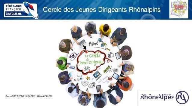 Cercle des Jeunes Dirigeants RhônalpinsCercle des Jeunes Dirigeants Rhônalpins Samuel DE BERNE LAGARDE - Gérard FILLON
