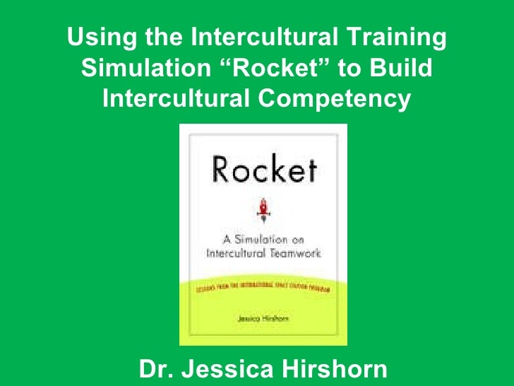 """Dr. Jessica Hirshorn Using the Intercultural Training Simulation """"Rocket"""" to Build Intercultural Competency"""