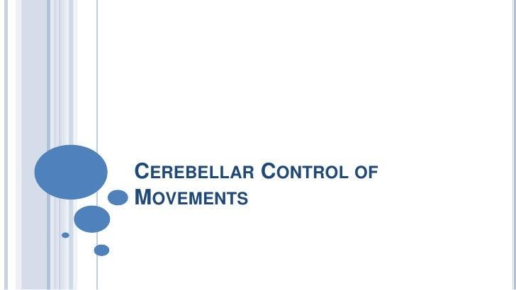 Cerebellar Control of Movements<br />