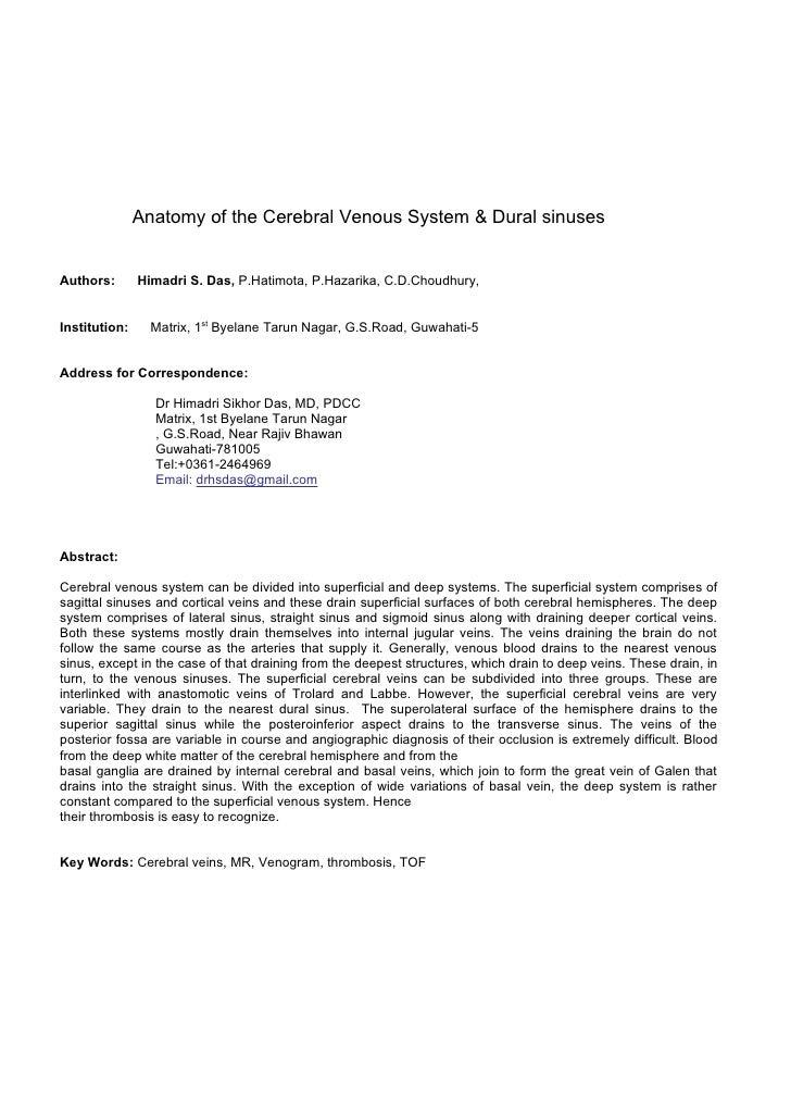 Anatomy of the Cerebral Venous System & Dural sinusesAuthors:       Himadri S. Das, P.Hatimota, P.Hazarika, C.D.Choudhury,...