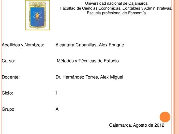 Universidad nacional de Cajamarca                           Facultad de Ciencias Económicas, Contables y Administrativas. ...